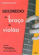 SEGREDO DO BRA�O DO VIOL�O